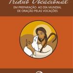 Comissão desenvolve subsídios para o Dia Mundial de Oração pelas Vocações