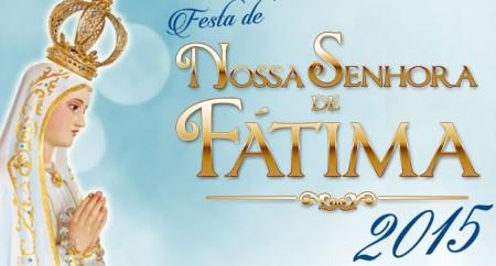 Festa de Nossa Senhora de Fátima 2015