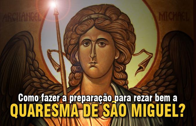 quaresma-de-sc3a3o-miguel-preparac3a7c3a3o