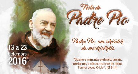 Festa de São Pio de Pietrelcina 2016