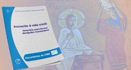 Novo documento da CNBB é dedicado à iniciação à vida cristã