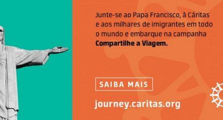 """Cáritas Brasileira: campanha """"Compartilhe a Viagem"""" sobre imigração e refúgio"""