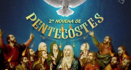 2º DIA NOVENA DE PENTECOSTES