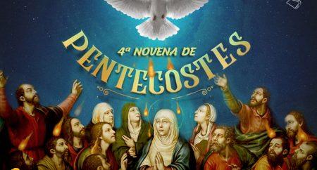 4ª Novena de Pentecostes