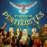 8ª Novena de Pentecostes