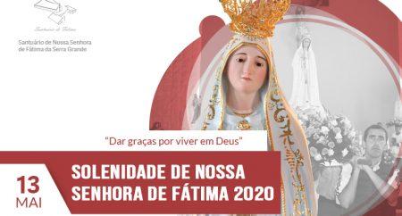 Solenidade de Nossa Senhora de Fátima - 2020