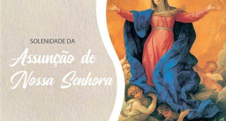 Celebrar em família: baixe o roteiro para a Solenidade da Assunção de Nossa Senhora